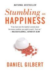 Dan Gilbert's Stumbling on Happiness