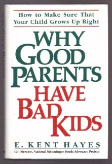 Good Parents Bad Kids