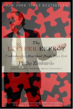 Phil Zimbardo & The Lucifer Effect