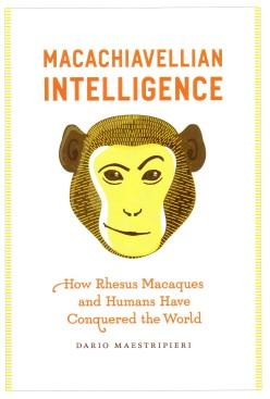 """Macachiavellian Intelligence"""