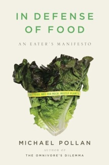 Michael Pollan, In Defense of Food - Book Cover