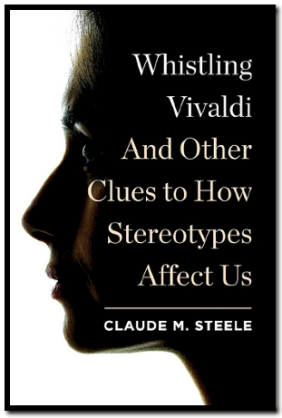 whistling vivaldi stereotyping Whistling vivaldi book review: steele, cm (2010) whistling vivaldi: and  other clues to how stereotypes affect us (issues of our time.