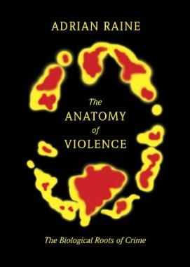 Adrian Raine violence